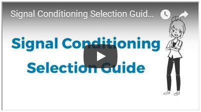Signal Conditioning Selection Guide Video