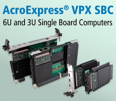 OpenVPX™ Boards are Rugged and Military Ready